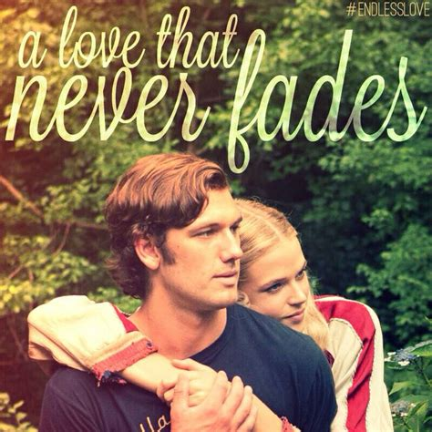what film is my endless love from endless love movie alex pettyfer quotes image quotes at