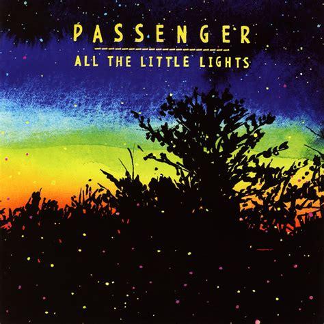 All The Lights Lyrics all the lights passenger