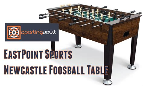 eastpoint foosball table reviews eastpoint sports newcastle foosball table review