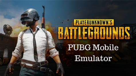 pubg mobile emulator pubg mobile emulator for pc official and how to use