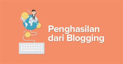 blogger dapat uang dari mana cara dapat uang dari blogger