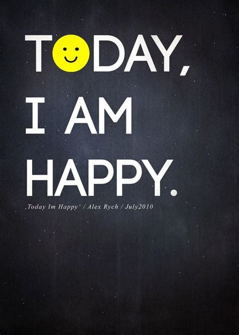 7 Im Happy To In My by Today I M Happy By Alexanderfrydrych On Deviantart