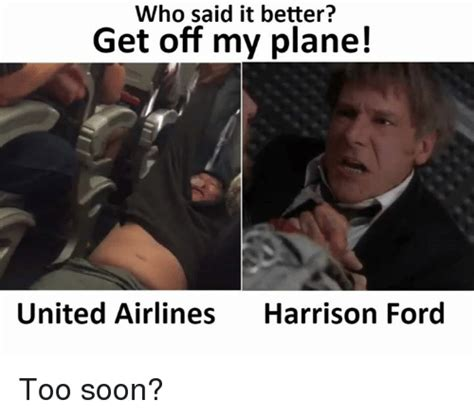 Harrison Ford Meme - 25 best memes about get off my plane get off my plane memes