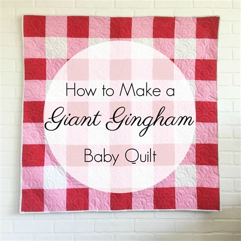 How To Make Quilt For Baby by How To Make A Gingham Baby Quilt Simple Simon And Company