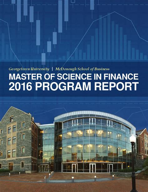 Georgetown Mba Admissions Login by Master Of Science In Finance 2016 Program Report By