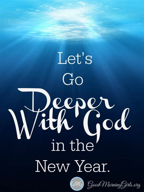 where to go new years let s go deeper with god in the new year living well