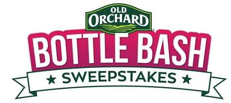 Types Of Sweepstakes - bottle bash sweepstakes old orchard brands