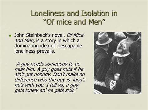 themes of loneliness in catcher in the rye loneliness and isolation in of mice and men