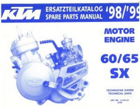 Ktm 65 Sx Repair Manual 1998 And 1999 Ktm 60 65 Sx Engine Parts Manual