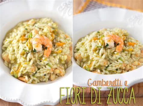 risotto con fiori di zucca ricetta la ricetta risotto fiori di zucca e gamberetti