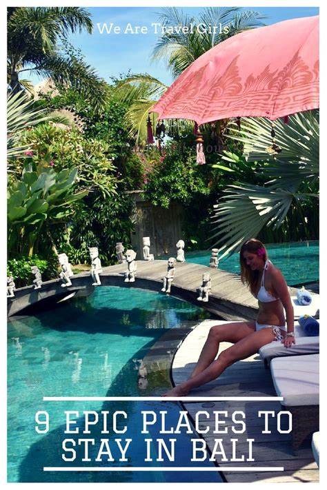 epic places  stay  bali indonesia guide bali