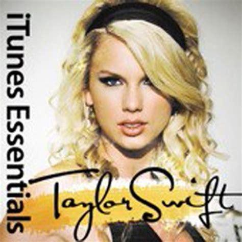 download mp3 full album taylor swift itunes essentials taylor swift mp3 buy full tracklist