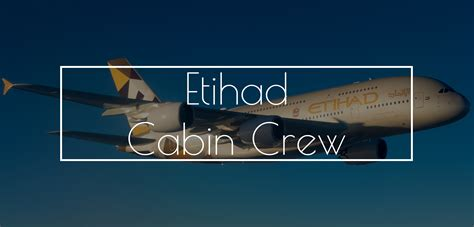 etihad careers cabin crew cabin crew flight attendant central