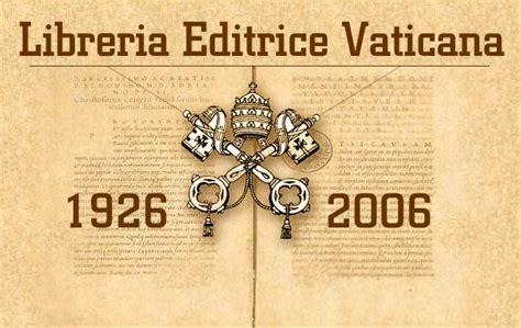 libreria vaticana editrice libreria editrice vaticana index