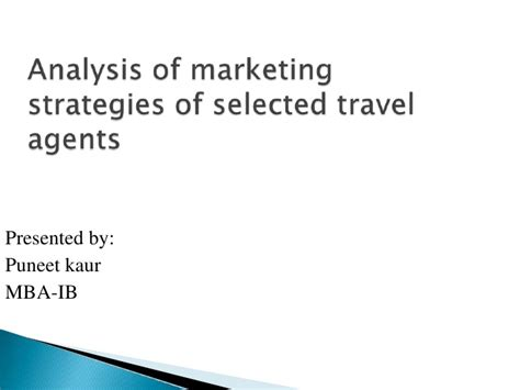 Oklahoma State Mba In Marketing Analytics by Analysis Of Marketing Strategies Of Selected Travel Agents
