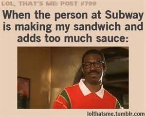 Subway Sandwich Meme - i definitely feel like this too p random funniness