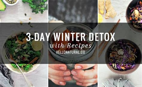 Goop 3 Day Winter Detox by Doable 3 Day Winter Detox With Recipes Herbs And Oils Hub