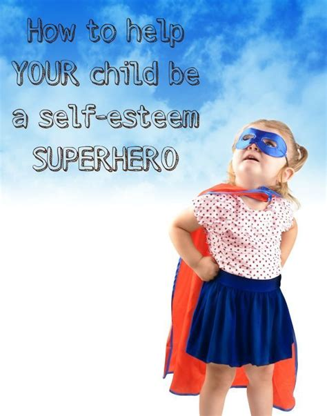 building your child s self esteem 9 secrets every parent needs to books how to help your child be a self esteem
