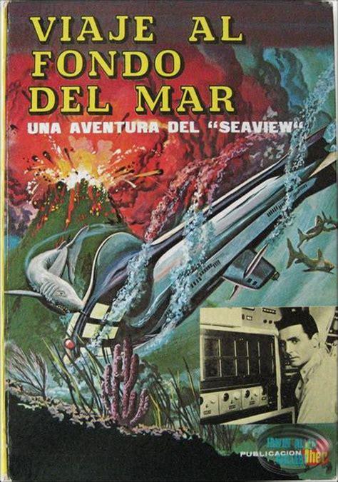 spanish novels viaje al viaje al fondo del mar una aventura del quot seaview quot