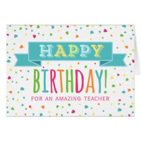 printable birthday cards teacher happy birthday teacher greeting cards zazzle