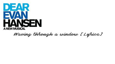 dear evan hansen through the window books waving through a window dear evan hansen lyrics