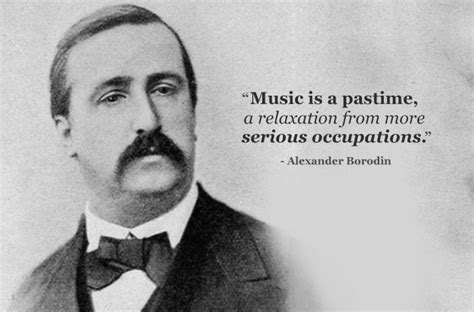 biography of inspiring person alexander borodin 20 more inspiring composer quotes