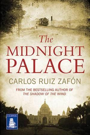 the midnight palace reading bite carlos ruiz zaf 243 n emily s life bites