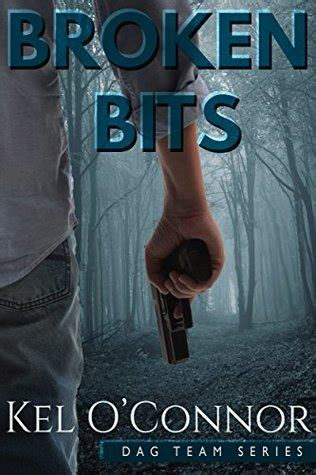 broken bits and glitter a memoir books broken bits dag team 1 by kel o connor reviews
