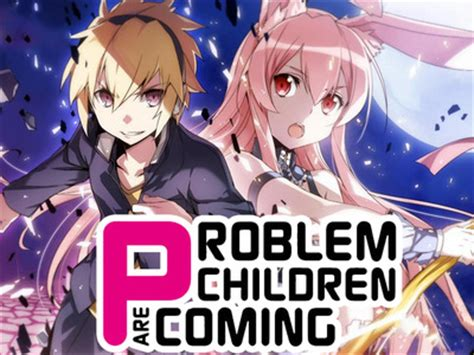 problem children are coming from another world problem children are coming from another world aren t