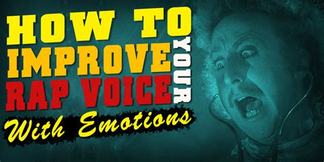 how to rap better how to improve your rap voice emotions colemizestudios