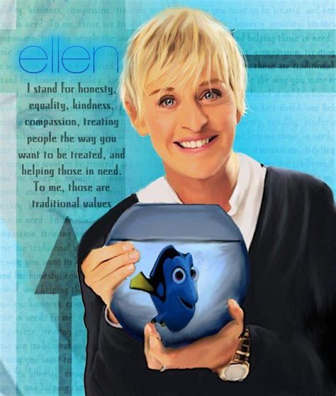 ellen degeneres values ellen degeneres quotes about values quotesgram