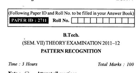 pattern recognition paper of uptu uptu exam www uptuexam com uptu gbtu and mtu even