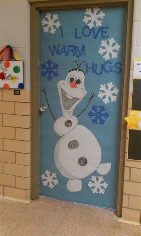 door decoration winter door decoration i olaf classroom doors