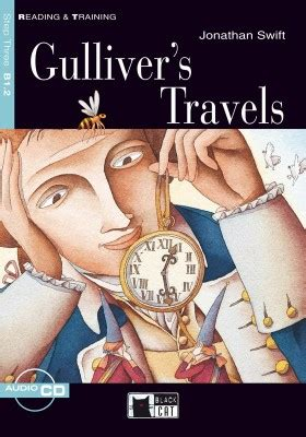 reading training gullivers graded readers reading training step 3 gulliver s travels step 3 by jonathan swift