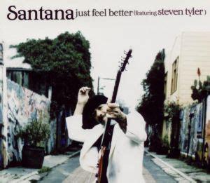 testo just feel better santana steven just feel better tab writers คอร ดเพลง เน