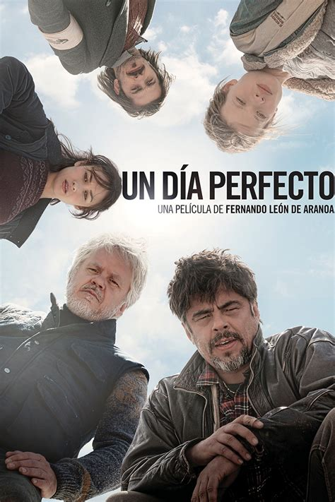 one day film official website un d 237 a perfecto ver online a perfect day filmin