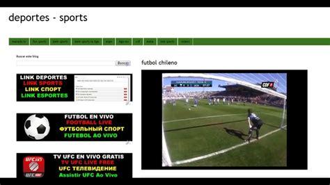 ver el futbol gratis sin cortes ver futbol online gratis por internet sin cortes cinevica