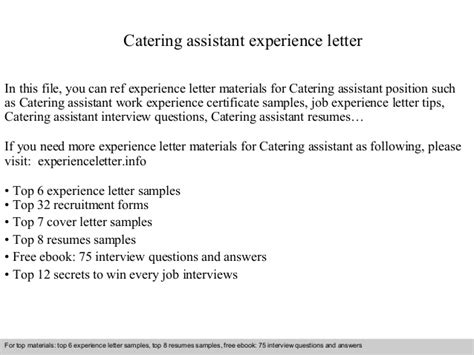 Cover Letter For Catering Assistant by Catering Assistant Experience Letter