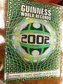 guinness world records 2002 0851121241 guinness world records 2002 guinness suuri enn 228 tyskirja antiikin vuoksi