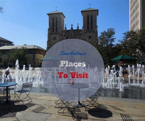 san antonio places  visit  weekend