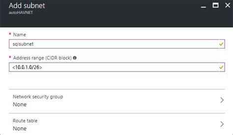subnetting tutorial doc sql server 可用性グループ azure 仮想マシン 前提条件 microsoft docs
