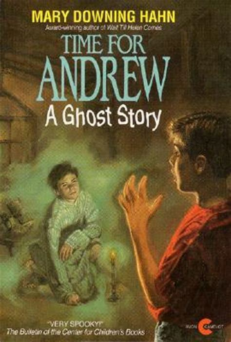 a haunting books time for andrew a ghost story by downing hahn