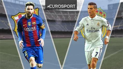 imagenes real madrid vs barcelona 2017 191 qu 233 d 237 a y a qu 233 hora se juega el real madrid vs barcelona