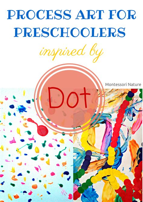 for preschoolers process for preschoolers inspired by quot dot