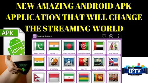 new apk apps for android new amazing android apk application that will change the world free iptv