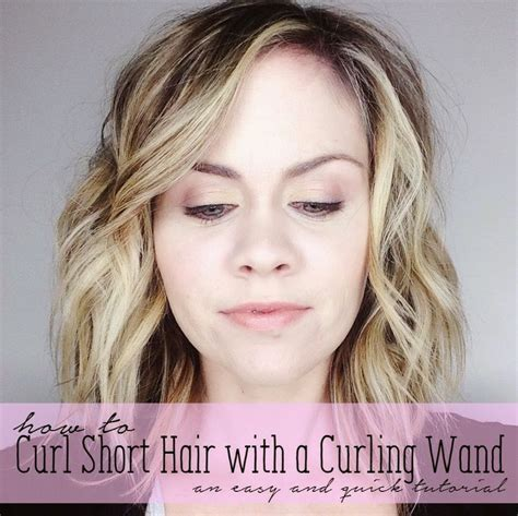 wand curl styles for short hair how to curl short hair with a curling wand get those