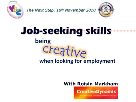 seeking skills being creative when looking for employment