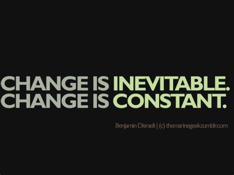 Inevitable Change by What Are You Doing To Escape Ideas Changer
