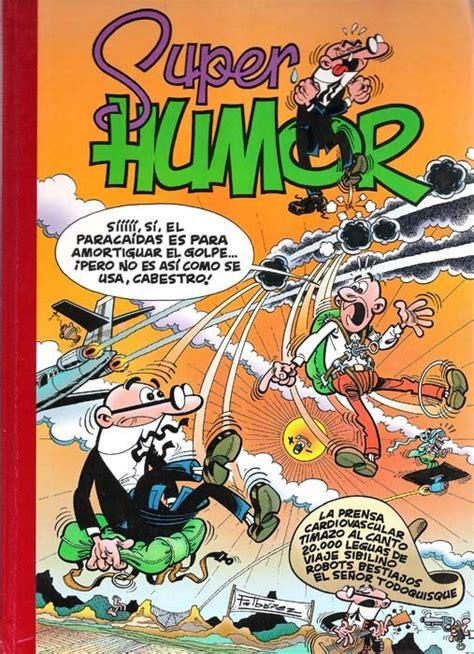 super humor 62 mortadelo super humor 1993 b mortadelo 25 ficha de n 250 mero en tebeosfera