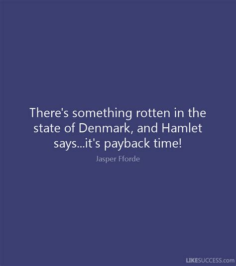 payback to love there s something rotten in the state of by jasper fforde